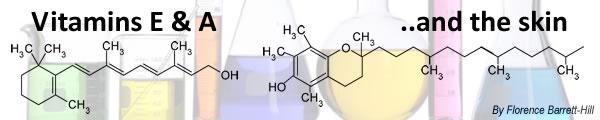 Vitamins E & A